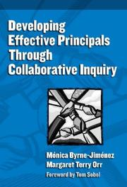 Cover of: Developing Effective Principals Through Collaborative Inquiry (Contemporary Issues in Educational Leadership) (Critical Issues in Educaitonal Leadership) | Monica Byrne-jimenez