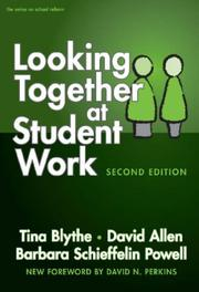 Cover of: Looking Together at Student Work, Second Edition (On School Reform) (On School Reform)