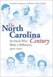 Cover of: North Carolina Century: Tar Heels Who Made a Difference, 1900-2000
