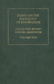 Cover of: Essays on the Sociology of Knowledge: Karl Mannheim
