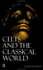 Cover of: Celts and the Classical World | David Rankin