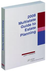 Multistate Guide to Estate Planning (2008) (Multistate Tax Guides) by Jeffrey A. Schoenblum