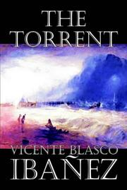 Cover of: The Torrent | Vicente Blasco IbaМЃnМѓez