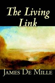 Cover of: The Living Link | James De Mille