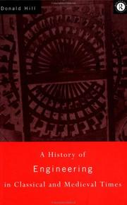 A history of engineering in classical and medieval times by Donald Routledge Hill
