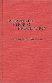 Cover of: Pragmatic choral procedures | Russell A. Hammar