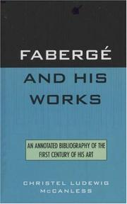 Cover of: Fabergé and his works | Christel Ludewig McCanless