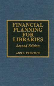 Financial planning for libraries by Ann E. Prentice