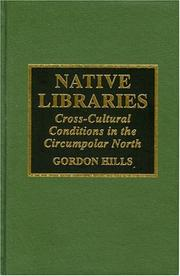 Native libraries by Gordon H. Hills