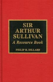 Cover of: Sir Arthur Sullivan: a resource book