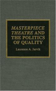 Cover of: Masterpiece Theatre and the politics of quality