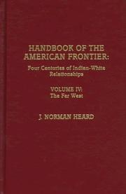 Cover of: Handbook of the American Frontier, Volume IV | J. Norman Heard