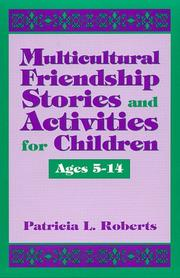Cover of: Multicultural Friendship Stories and Activities for Children Ages 5-14