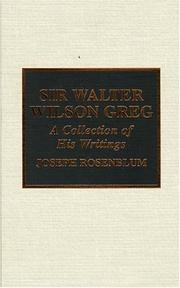 Cover of: Sir Walter Wilson Greg: a collection of his writings