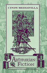 Cover of: Arthurian fiction | Cindy Mediavilla