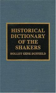 Cover of: Historical dictionary of the Shakers | Holley Gene Duffield