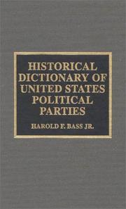 Cover of: Historical dictionary of United States political parties