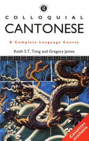 Cover of: Colloquial Cantonese: A Complete Language Course