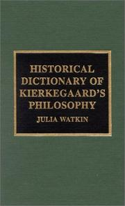 Cover of: Historical dictionary of Kierkegaard's philosophy