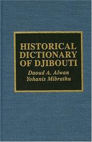 Cover of: Historical dictionary of Djibouti | Daoud Aboubaker Alwan