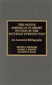 Cover of: The Native American in short fiction in the Saturday Evening Post: an annotated bibliography