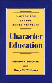 Cover of: Character Education | DeRoche Edward F.