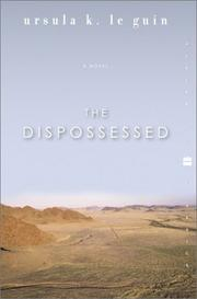 Cover of: The dispossessed: an ambiguous Utopia