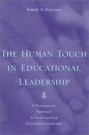 Cover of: The Human Touch in Education Leadership | Robert H. Palestini