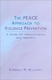 Cover of: The PEACE Approach to Violence Prevention | Kimberly M. Williams