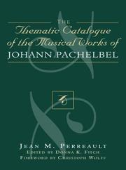 Cover of: Thematic Catalogue of the Musical Works of Johann Pachelbel