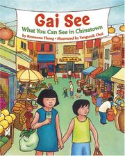 Cover of: Gai See: What You Can See in Chinatown