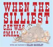 Cover of: When the Silliest Cat Was Small