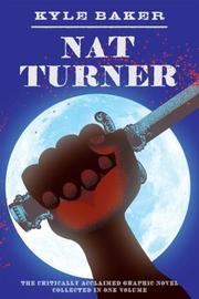 Cover of: Nat Turner: by Kyle Baker.