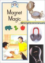 Cover of: Magnet Magic (Read All About It - Science and Social Studies) | Michael Herschell