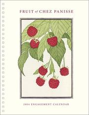 Cover of: Fruits of Chez Panisse 2004 Engagement Calendar