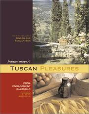Cover of: Tuscan Pleasures 2004 Engagement Calendar