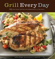 Cover of: Grill Every Day | Diane Morgan