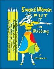 Cover of: Smart Women Put It in Writing Journal | Julie Hellwich