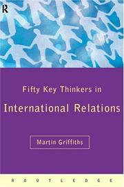 Cover of: Fifty Key Thinkers in International Relations (Fifty Key Thinkers) (Fifty Key Thinkers)