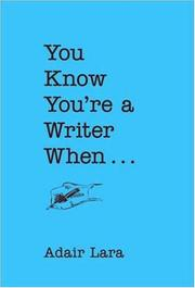 Cover of: You Know You're a Writer When..