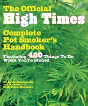 Cover of: The official High times pot smoker's handbook |