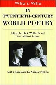 Cover of: Who's Who in 20th Century World Poetry (Who's Who) (Who's Who Series)