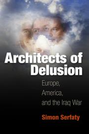 Architects of delusion by Simon Serfaty
