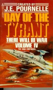 Cover of: Day of the Tyrant (There Will Be War, No 4) | Jerry Pournelle