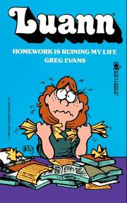 Cover of: Luann: Homework Is Ruining My Life