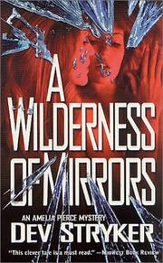 Cover of: A Wilderness of Mirrors (Amelia Pierce Mysteries) | Dev Stryker