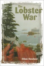 Cover of: The lobster war | Ethan Howland