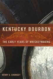 Cover of: Kentucky Bourbon | Henry G. Crowgey