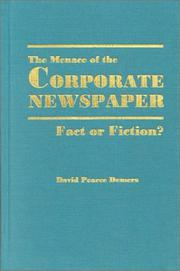 Cover of: The Menace of the Corporate Newspaper