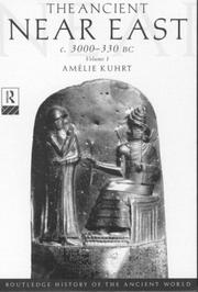 Cover of: The Ancient Near East | Amelie Kuhrt